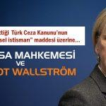 ANAYASA MAHKEMESİ VE MARGOT WALLSTRÖM