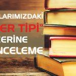 """ROMANLARIMIZDAKİ """"ASKER TİPİ"""" ÜZERİNE BİR İNCELEME"""