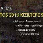 OLAY ANALİZİ: 10 AĞUSTOS 2016 KIZILTEPE SALDIRISI