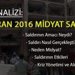 OLAY ANALİZİ: 8 HAZİRAN 2016 MİDYAT SALDIRISI
