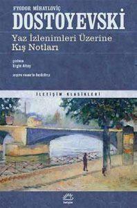 yaz-izlenimleri-uzerine-kis-notlari-fyodor-mihaylovic-dostoyevski