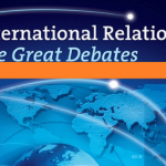 FOUR DEBATES IN INTERNATIONAL RELATIONS THEORY