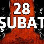 28 ŞUBAT DÖNEMİNDEN BİR KESİT
