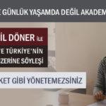 """""""KIRI BİZ SADECE GÜNLÜK YAŞAMDA DEĞİL AKADEMİDE DE UNUTTUK"""""""