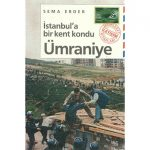 İNCELEME: İSTANBUL'A BİR KENT KONDU – ÜMRANİYE
