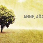 ANNE, AĞAÇ, TANRI