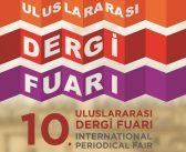 10. ULUSLARARASI DERGİ FUARI EYÜP SULTAN'DA