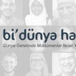 """""""bidunyahaber.org"""" PLATFORMUNDAN İSLAM DÜNYASINA DAİR GÜZEL HABERLER"""