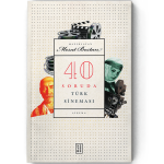 KİTAP İNCELEME | 40 SORUDA TÜRK SİNEMASI