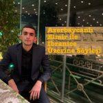 AZERBAYCANLI ELMİR İLE AZERBAYCAN'DA İBRANİCE EĞİTİMİ ÜZERİNE SÖYLEŞİ