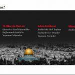 DEĞERLENDİRME | İLEM SİYASET ÇALIŞMALARI MERKEZİ KUDÜS'Ü NASIL ELE ALDI?